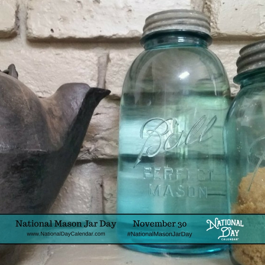 November 30th National Mason Jar Day